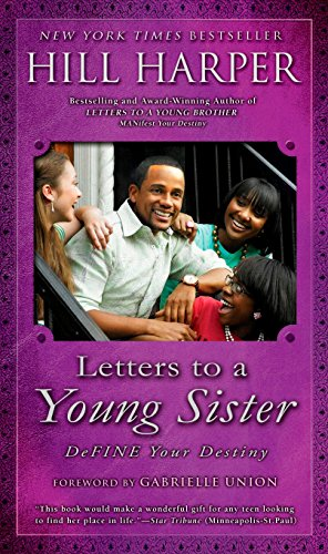 Letters to a Young Sister: DeFINE Your: Hill Harper