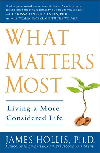 9781592404995: What Matters Most: Living a More Considered Life