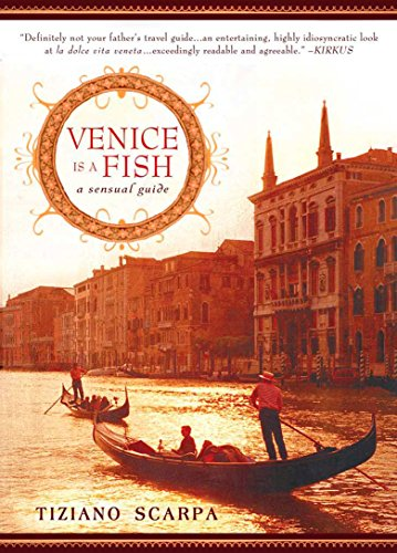9781592405022: Venice Is a Fish: A Sensual Guide