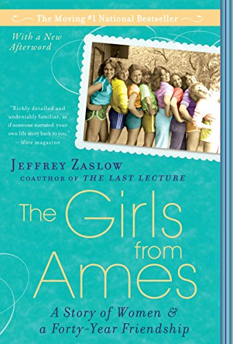 9781592405329: The Girls from Ames: A Story of Women and a Forty-Year Friendship