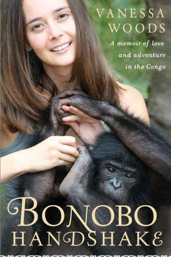 Bonobo Handshake: Woods, Vanessa