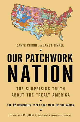 9781592405732: Our Patchwork Nation: The Surprising Truth About the Real America