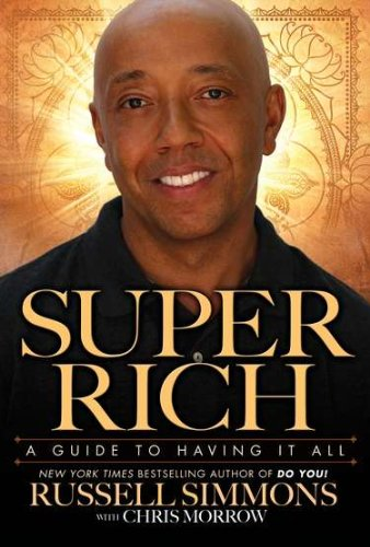 9781592405879: Super Rich: A Guide to Having it All