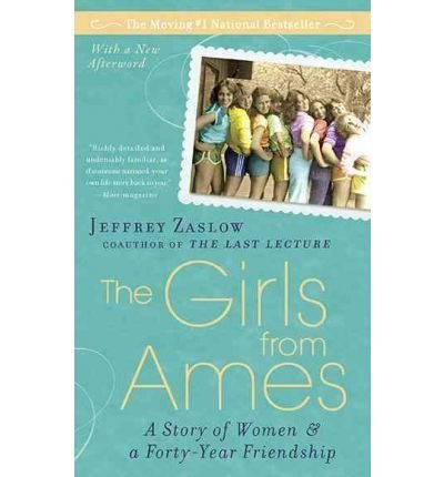 9781592405886: The Girls from Ames - a Story of Women & a 40 Year Friendship
