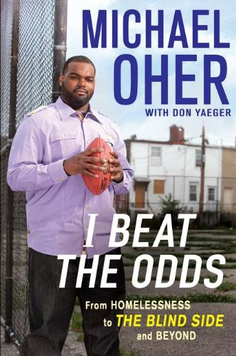 9781592406128: I Beat the Odds: From Homelessness, to The Blind Side, and Beyond