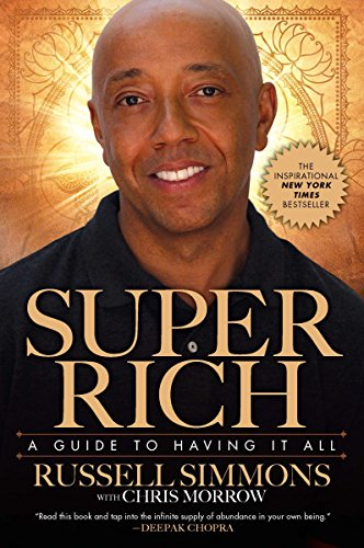 9781592406180: Super Rich: A Guide to Having It All