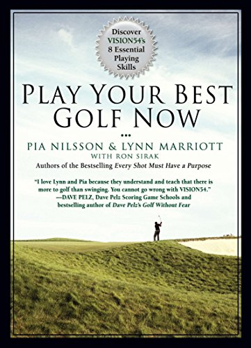 9781592406265: Play Your Best Golf Now: Discover VISION54's 8 Essential Playing Skills