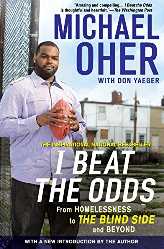 9781592406388: I Beat the Odds: From Homelessness, to The Blind Side, and Beyond