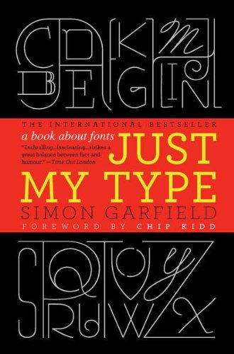 9781592406524: Just My Type: A Book About Fonts