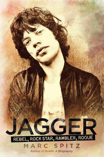 9781592406555: Jagger: Rebel, Rock Star, Rambler, Rogue