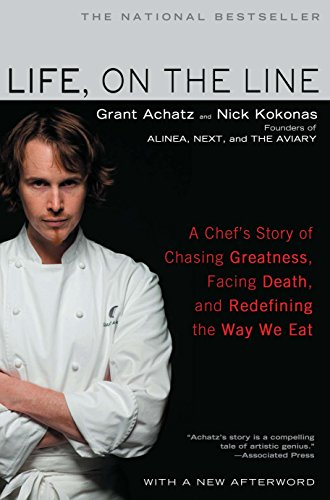 9781592406975: Life, on the Line: A Chef's Story of Chasing Greatness, Facing Death, and Redefining the Way We Eat