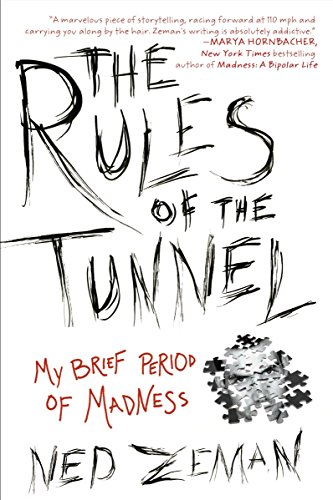 9781592407217: The Rules of the Tunnel: My Brief Period of Madness