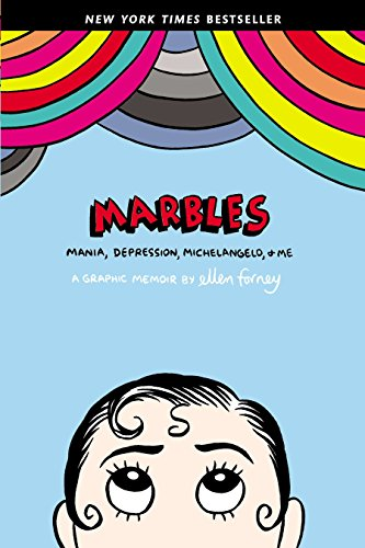 9781592407323: Marbles: Mania, Depression, Michelangelo, and Me: A Graphic Memoir