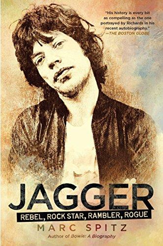 9781592407347: Jagger: Rebel, Rock Star, Rambler, Rogue