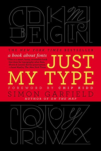 9781592407460: Just My Type: A Book About Fonts