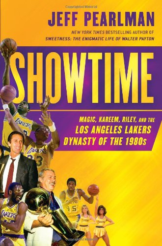 9781592407552: Showtime: Magic, Kareem, Riley, and the Los Angeles Lakers Dynasty of the 1980s