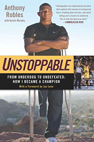 9781592408047: Unstoppable: From Underdog to Undefeated: How I Became a Champion