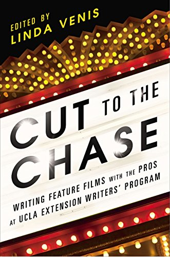 9781592408108: Cut to the Chase: Writing Feature Films with the Pros at UCLA Extension Writers' Program