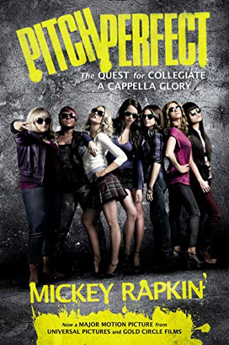 9781592408214: Pitch Perfect: The Quest for Collegiate A Cappella Glory