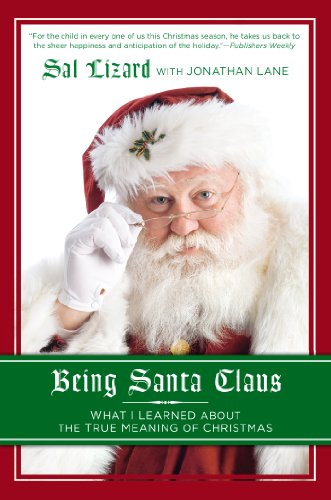 9781592408368: Being Santa Claus: What I Learned about the True Meaning of Christmas