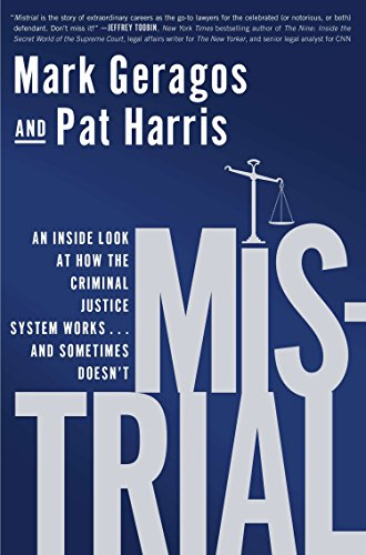 9781592408443: Mistrial: An Inside Look at How the Criminal Justice System Works...and Sometimes Doesn't