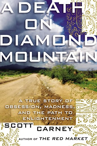 DEATH ON DIAMOND MOUNTAIN : A TRUE STOR
