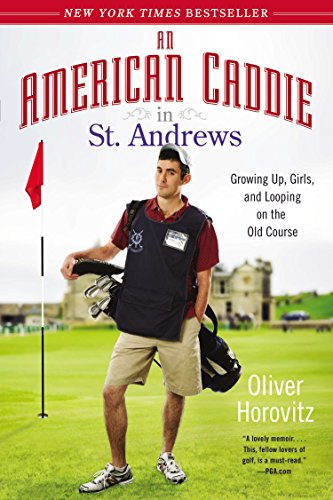 9781592408634: An American Caddie in St. Andrews: Growing Up, Girls, and Looping on the Old Course