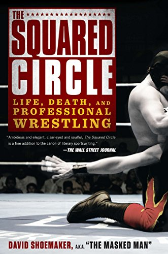 9781592408818: The Squared Circle: Life, Death, and Professional Wrestling