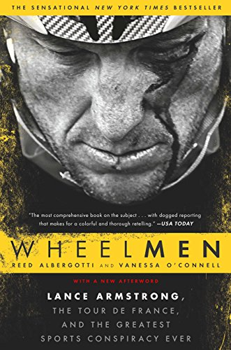 9781592408887: Wheelmen: Lance Armstrong, the Tour de France, and the Greatest Sports Conspiracy Ever