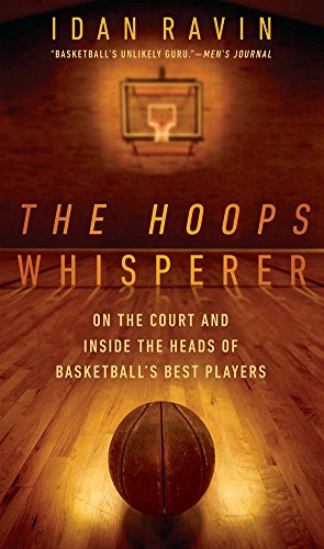 9781592408917: The Hoops Whisperer: On the Court and Inside the Heads of Basketball's Best Players