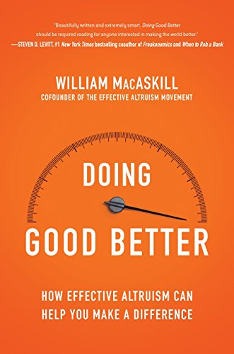 9781592409105: Doing Good Better: How Effective Altruism Can Help You Make a Difference