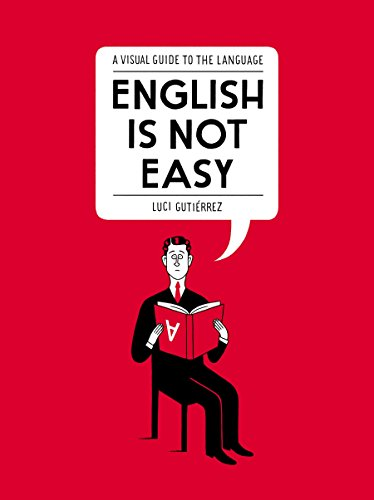 9781592409235: English Is Not Easy: A Visual Guide to the Language