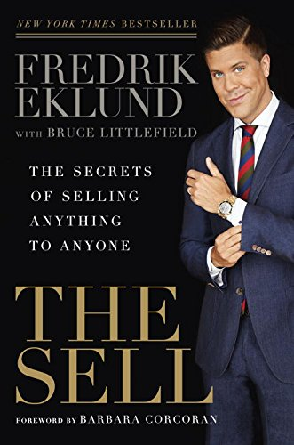 9781592409310: The Sell: The Secrets of Selling Anything to Anyone