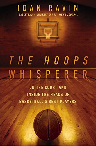 9781592409372: The Hoops Whisperer: On the Court and Inside the Heads of Basketball's Best Players