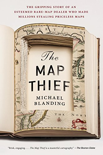 9781592409402: The Map Thief: The Gripping Story of an Esteemed Rare-Map Dealer Who Made Millions Stealing Priceless Maps