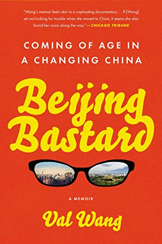 9781592409426: Beijing Bastard: Coming of Age in a Changing China