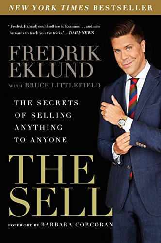 9781592409525: The Sell: The Secrets of Selling Anything to Anyone