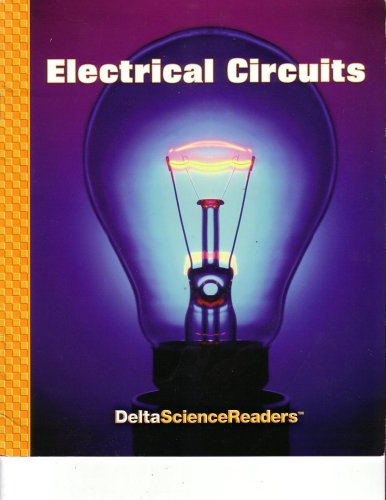 9781592422562: Electical Circuits: Delta Science Readers