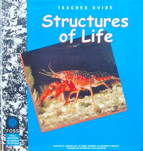 9781592425631: Structures of Life, Teacher's Guide (FOSS-Full Option Science System)