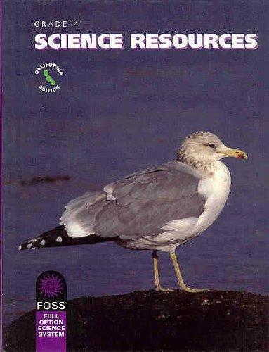 9781592429967: Foss: Science Resources, California Edition, Grade 4