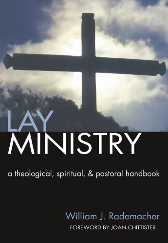 9781592440016: Lay Ministry: A Theological, Spiritual, and Pastoral Handbook