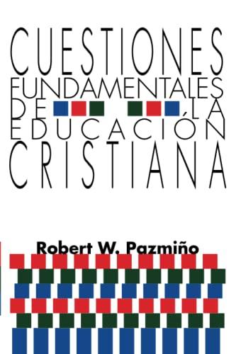 9781592440092: Cuestiones Fundamentales De La Educacion Cristiana