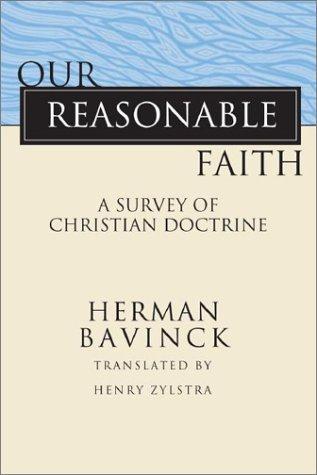 9781592440238: Our Reasonable Faith: A Survey of Christian Doctrine