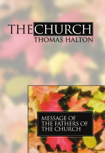 9781592440351: The Church: Message of the Fathers of the Church, Volume 4