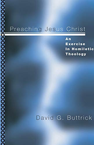 9781592440504: Preaching Jesus Christ:
