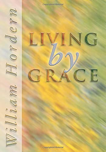 9781592440634: Living by Grace: