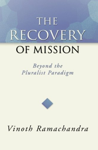 9781592440641: The Recovery of Mission: Beyond the Pluralist Paradigm