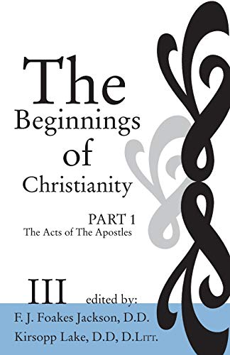 9781592440719: The Beginnings of Christianity: The Acts of the Apostles: Volume III: The Text of Acts