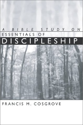 9781592441075: A Bible Study on Essentials of Discipleship
