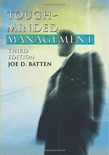 9781592441181: Tough-Minded Management: Third Edition